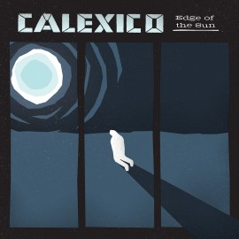calexico-edge-of-the-sun_cover_web_1