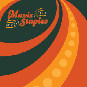 mavis-staples-livin-on-a-high-note-album-cover